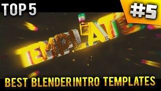 TOP 5 Best Blender Intro Templates