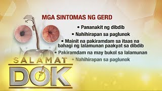 Salamat Dok: Causes and symptoms of Gerd