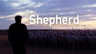 The Shepherd reviewed by Robbie Collin