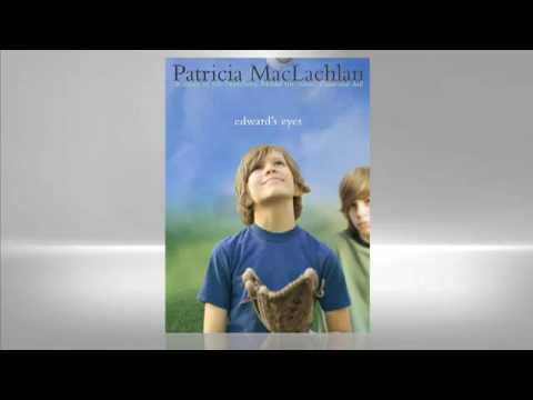 Patricia MacLachlan: Edward's Eyes