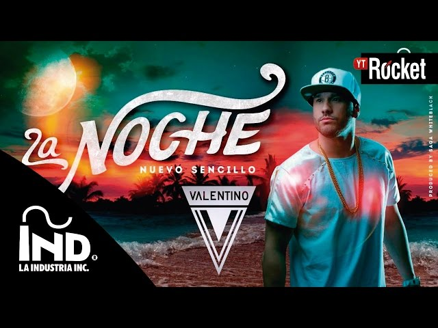 La Noche - Valentino | Video Lyric | Prod Saga Whiteblack