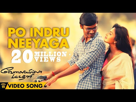 Velai Illa Pattadhaari #d25 #vip - Po Indru Neeyaga | Full Video Song video