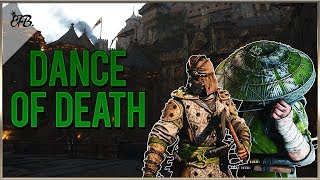 For Honor - Dance of Death is BACK!