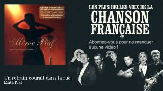 Watch Edith Piaf Un Refrain Courait Dans La Rue video