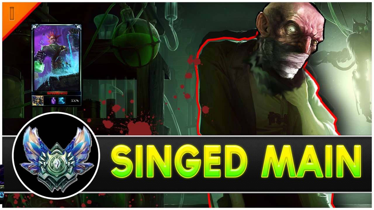 """Singed420 """"Singed Main"""" Compilation 