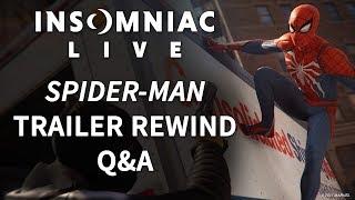 Insomniac Live - Spider-Man Trailer Rewind Q&A