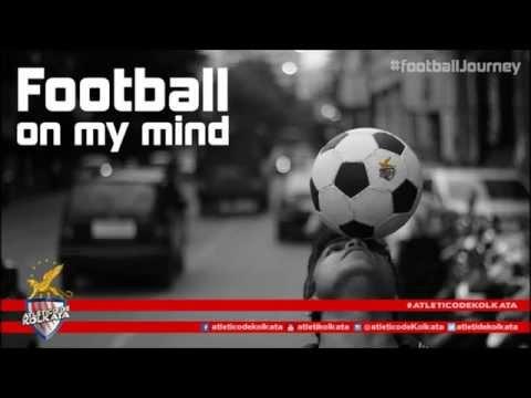 Atletico de Kolkata - (Theme Song) Sob Khelar Shera Bangalir Tumi Football