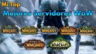 MI TOP mejores servidores privados Wow todas las expansiones