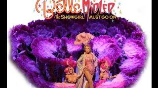 Bette Midler - The Showgirl Must Go On (full show)