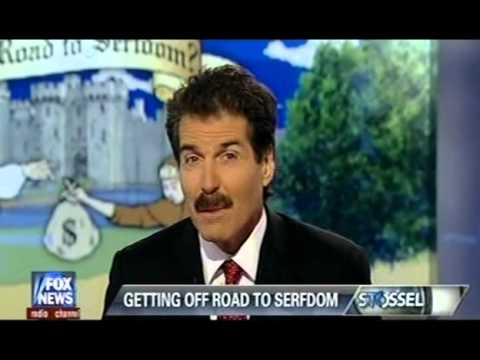 Stossel - The Road to Serfdom