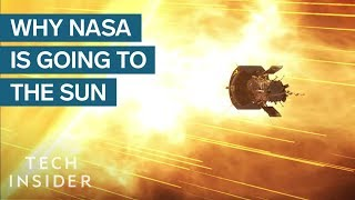 NASA Is Flying A Spacecraft Into The Sun For The First Time