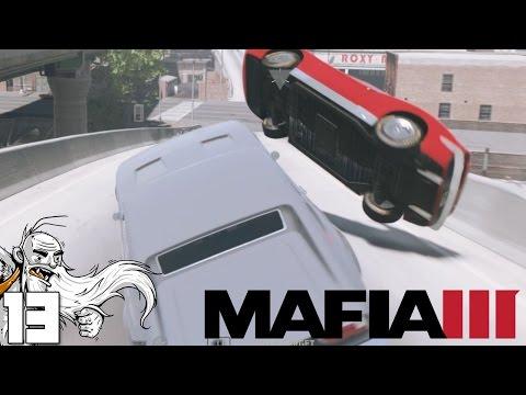 "Mafia III - ""BREAKING THINGS & KILLING PEOPLE!!!"" Ep13 - Let's Play Walkthrough (Mafia 3)"