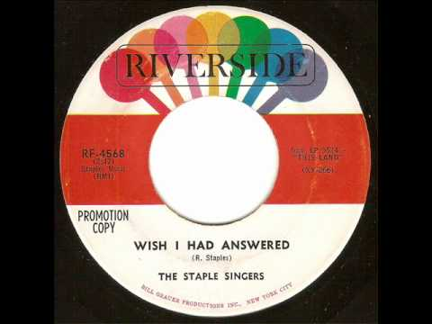 The Staple Singers - Wish I Had Answered