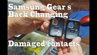 How to change Samsung Gear S back / housing damaged contacts for charging the smartwatch