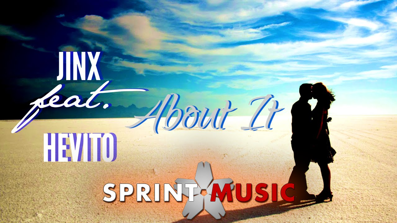 Jinx feat. Hevito - About It | Official Single