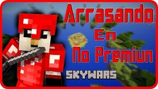ARRASANDO EN NO PREMIUN !!!! SKYWARS