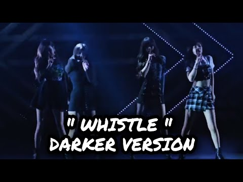 BLACKPINK'S WHISTLE STAGE Should Be As DARK SEXY AND COOL As This!