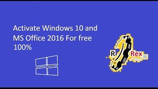 [HOW TO] Activate Windows 10 and MS Office 2016 For free 100% [HD]