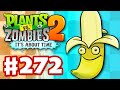 Plants vs. Zombies 2: It's About Time - Gameplay Walkthrough Part 272 - Banana Launcher! (iOS)