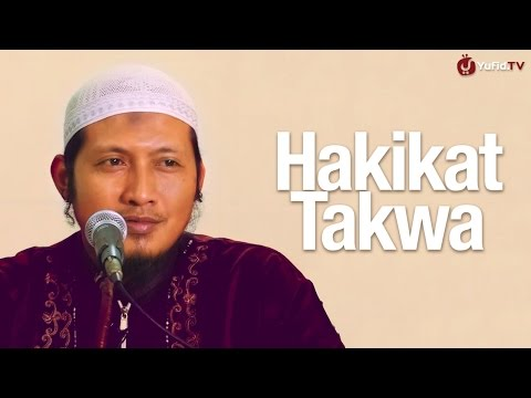 Pengajian Umum: Hakikat Takwa - Ustadz Zaid Susanto, Lc.