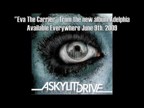 A Skylit Drive - Eva The Carrier
