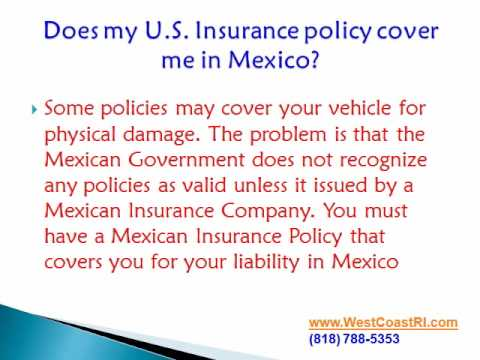7 Things you must know about Mexican Auto Insurance | Mexico Car Insurance (818) 888-4747