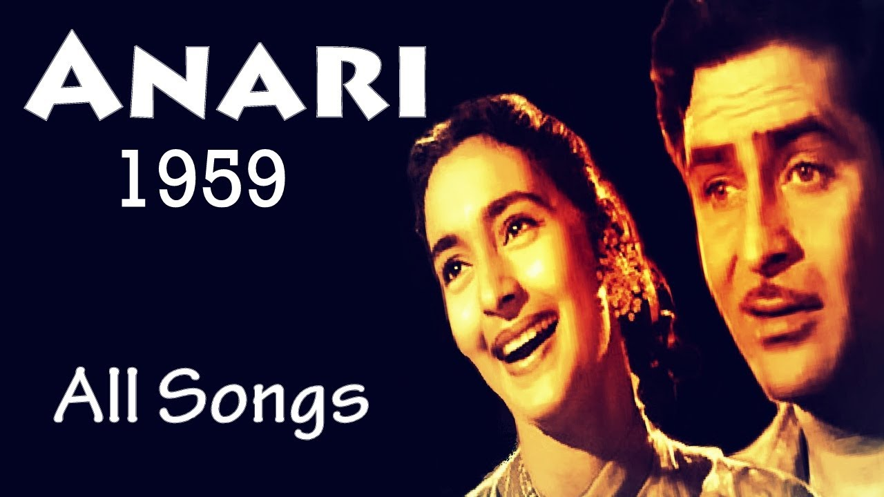 Anari [1959] Raj Kapoor | Nutan | Best Bollywood Old Songs