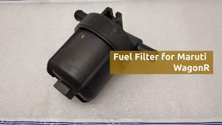 Fuel Filter for Maruti Suzuki WagonR