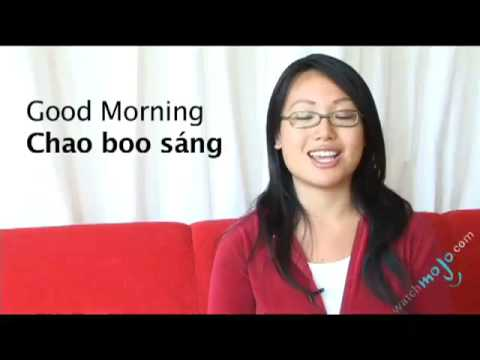 Vietnamese Translations - How To Say Good Morning