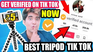 HOW TO GET VERIFIED ON TIK TOk IN MINUTES ! Get Popular Creator In Tik Tok Best Tripod For TikTok