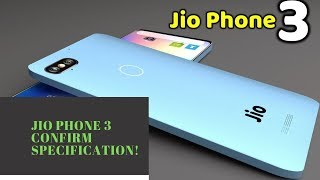 Jio Phone 3 Confirm Specification! final specifications of jio phone 3!#jiophone