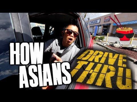 How Asians Drive-Thru
