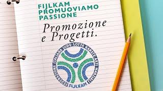 FIJLKAM Promuoviamo Passione: 3 - Promozione e Progetti