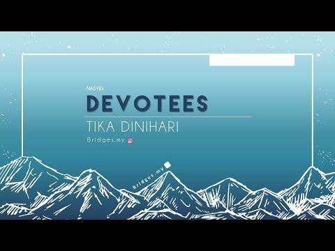 DEVOTEES - Tika Dinihari
