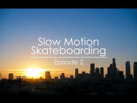 Slow Motion Skateboarding #2