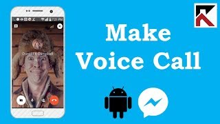 How To Make Voice Call In Facebook Messenger Android