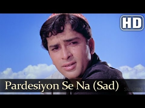 Pardeshiyon Se Na Ankhiyan III - Shashi Kapoor - Nanda - Jab...