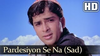 Pardeshiyon Se Na Ankhiyan III - Shashi Kapoor - Nanda - Jab Jab Phool Khile - Old Hindi Songs