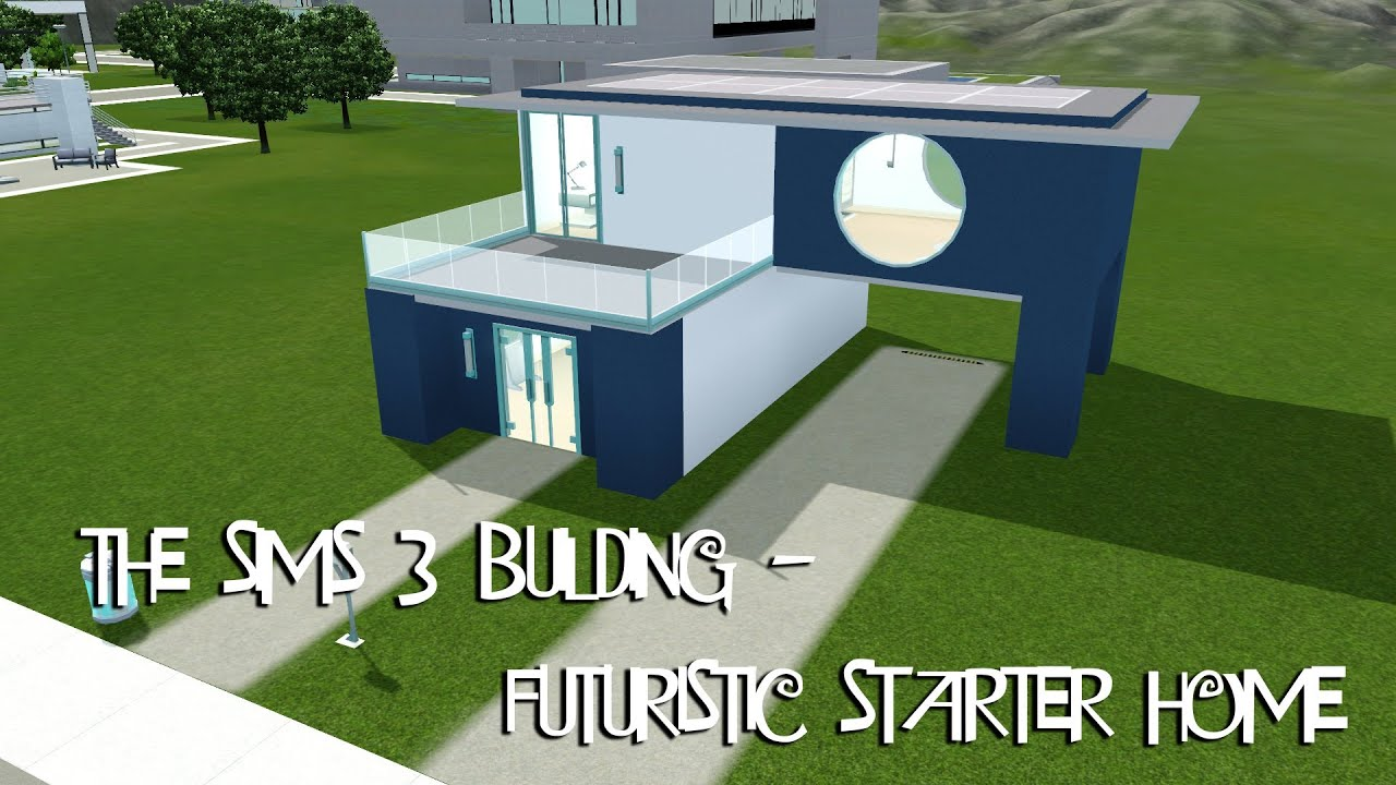 The Sims 3 Building Futuristic Starter Home Youtube