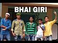 Bhai Giri Short Spoof mp3