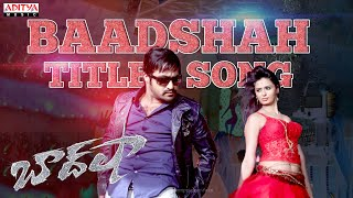 Baadshah Movie Song With Lyrics - Baadshah Title Song - Jr Ntr, Kajal Agarwal