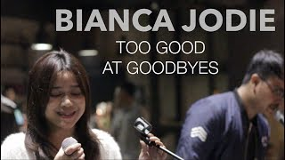 Download Lagu BIANCA JODIE - TOO GOOD AT GOODBYES (original song by Sam Smith) Gratis STAFABAND