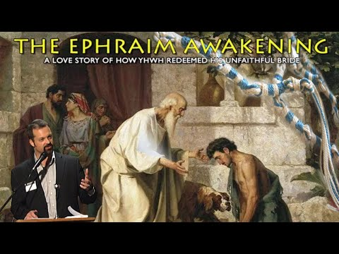 Passover 2017 and the Ephraim Awakening
