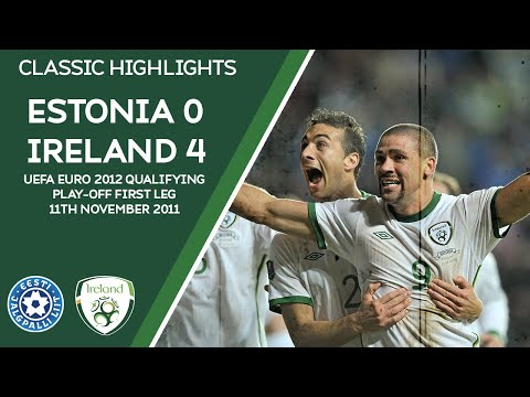 CLASSIC HIGHLIGHTS | Estonia 0-4 Ireland - UEFA EURO 2012 Qualifying Play-Off First Leg