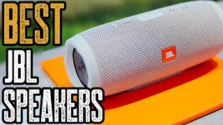 TOP 10 Best JBL Speakers 2019!
