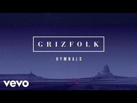 Grizfolk - Hymnals