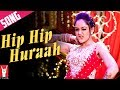 Download Hip Hip Hurrah - Song - Mere Dad Ki Maruti MP3 song and Music Video
