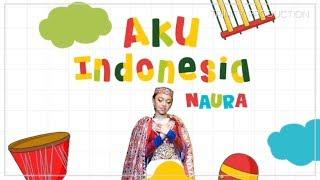 Naura - Aku Indonesia | Official Video Lirik (Vertical Video)