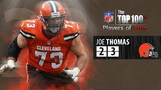 #23: Joe Thomas (OT, Browns) | Top 100 NFL Players of 2016