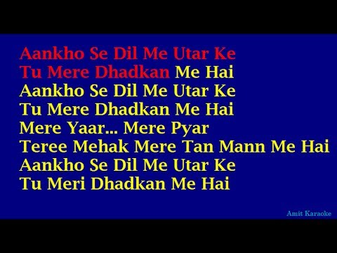 Aankho Se Dil Me Utar Kar - Kumar Sanu Hindi Full Karaoke with...